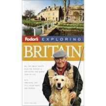 Fodor's Exploring Britain, 5th Edition (Exploring Guides, Band 5)