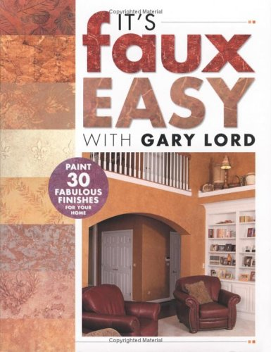 its-faux-easy-paint-30-fabulous-finishes-for-your-home