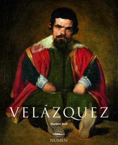 Diego Velzquez: 1599-1660 (Artistas Serie Mayor) por Norbert Wolf