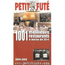 Guide Petit Futé : 1001 meilleurs restaurants à moins de 20 euro