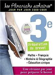 Les Almaniaks scolaires : 3e 2008-2009 - Préparation du Brevet