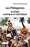 Les Philippines, archipel asiatique et catholique