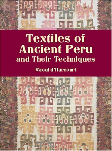 Textiles of Ancient Peru and Their (Kostüm Peru Von)