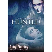 Hunted: a Shifters' World novella (a werewolf erotic romance)