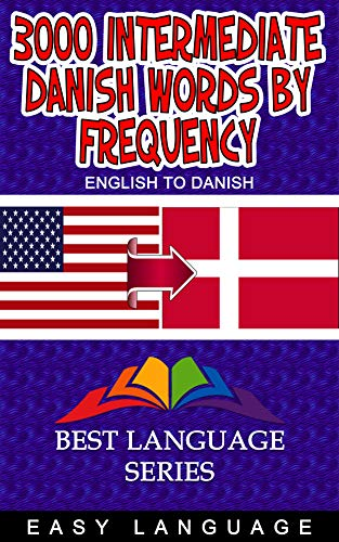 3000 Intermediate Danish Words by Frequency (English Edition)