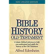 Bible History: Old Testament by Alfred Edersheim (1995-04-24)
