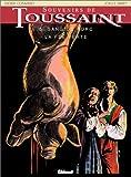 Image of Souvenirs de Toussaint, tome 5 : Sang de porc ou La Fée verte