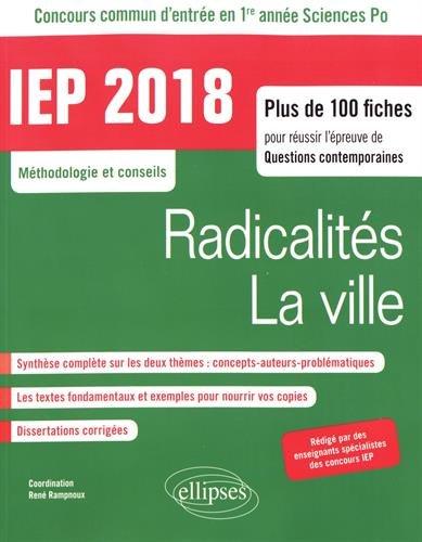 Réussir le concours commun d'entrée en première année d'IEP/Sciences PO