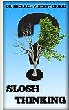 Slosh Thinking (English Edition)