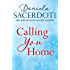 Calling You Home (A Glen Avich novella): The Million Copy Selling Author (English Edition)