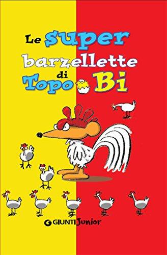 Le super barzellette di Topo Bi