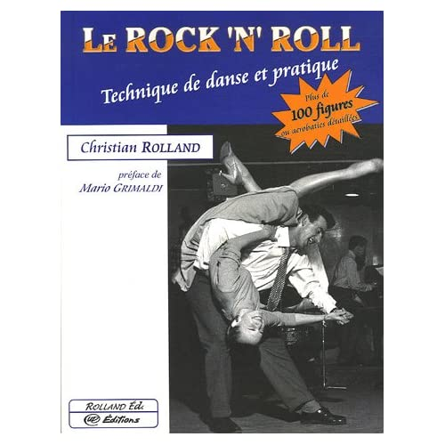 Le Rock'n'Roll : Technique de danse et pratique