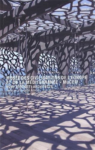 Musée des civilisations de l'Europe et de la Méditerranée - MuCEM - Rudy Ricciott architecte