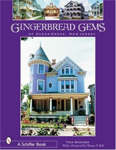 Gingerbread Gems of Ocean Grove, NJ -