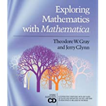 Exploring Mathematics with Mathematica