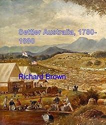 Settler Australia, 1780-1880