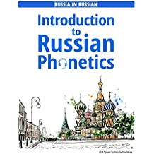 Introduction to Russian Phonetics: Learn Russian language | Selfstudy guide