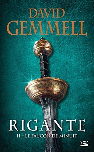 Rigante, T2 : Le Faucon de Minuit par David Gemmell