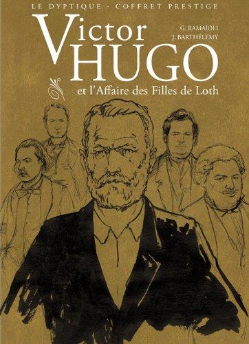 Victor Hugo et l'Affaire des filles de Loth : Coffret prestige 2 volumes : Tome 1, Le sel de Sodome ; Tome 2, Le sang de Gommorhe