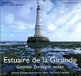 Estuaire de la Gironde : Garonne, Dordogne, océan
