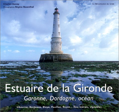 Estuaire de la Gironde : Garonne, Dordogne, ocan