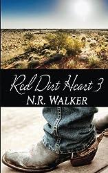 Red Dirt Heart 3 (Volume 3) by N.R. Walker (2015-07-04)