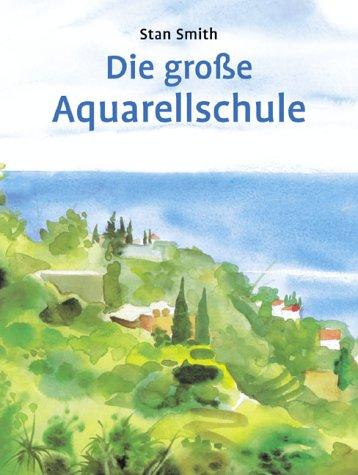 Preisvergleich Produktbild Die grosse Aquarellschule