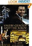 Valery Gergiev and the Kirov: A Story...