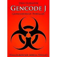 Gencode J - Geheimdienst-Thriller