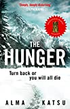 """The Hunger: """"Deeply disturbing, hard to put down"""" - Stephen King (English Edition)"""