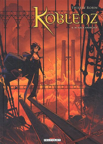 Koblenz, Tome 4 : M pour anarchie