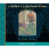 A Series of Unfortunate Events (5) - Book the Fifth - The Austere Academy