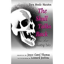 Skull Talks Back