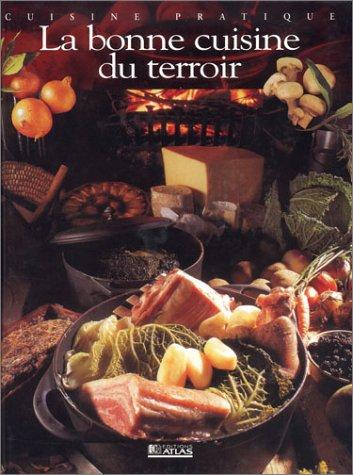 La bonne cuisine du terroir