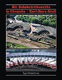 Image de Die Bahnbetriebswerke in Chemnitz /Karl-Marx-Stadt