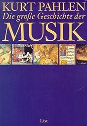 Die große Geschichte der Musik