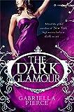 The Dark Glamour (666 Park Avenue 2) (English Edition)