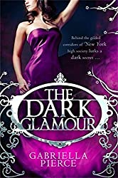 The Dark Glamour (666 Park Avenue 2) (English Edition)