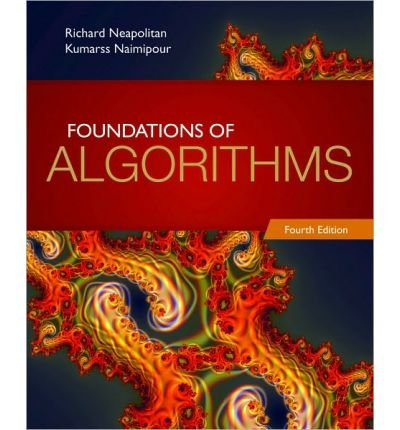 [(Foundations of Algorithms )] [Author: Richard E. Neapolitan] [Feb-2010]