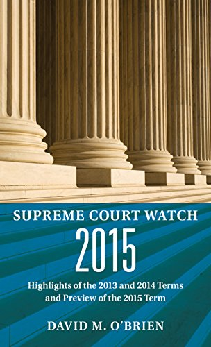 supreme-court-watch-2015-highlights-of-the-2013-and-2014-terms-and-preview-of-the-2015-term