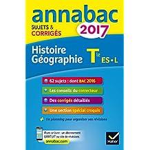 Annales Annabac 2017 Histoire-Géo Tle L, ES: sujets et corrigés du bac Terminale L, ES