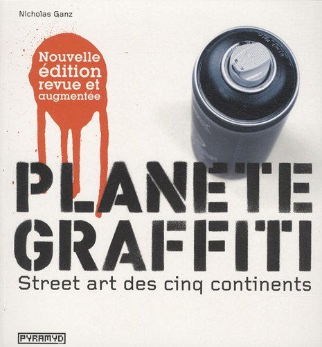 Vignette du document Planète graffiti : street art des cinq continents