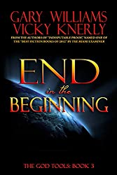 End in the Beginning (The God Tools Book 3) (English Edition)