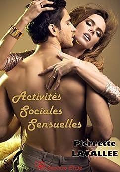 Activités sociales sensuelles par [Lavallée, Pierrette]