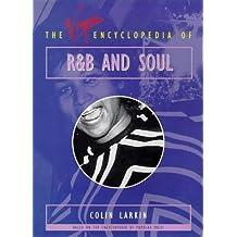 The Virgin Encyclopedia of R & B and Soul (Virgin Encyclopedias of Popular Music)