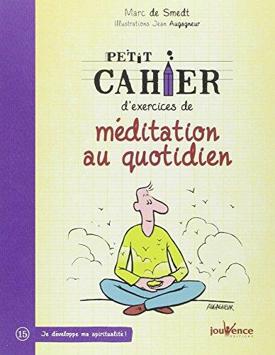 Petit cahier d'exercices de méditat...