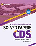#6: Chapterwise Sectionwise Solved Papers CDS Combined Defence Services Examination