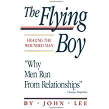 Flying Boy: Healing the Wounded Man