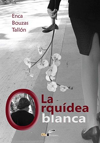 La orquidea blanca por Enca Bouza Bouzas Tallon