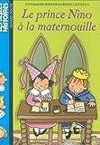 prince Nino à la maternouille (Le) | Bondoux, Anne-Laure (1971-....). Auteur